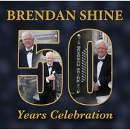 BRENDAN SHINE - 50 YEARS CELEBRATION (2 CD Set)