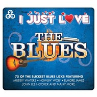 I JUST LOVE THE BLUES - VARIOUS ARTISTS