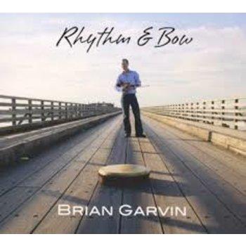 BRIAN GARVIN - RHYTHM & BOW