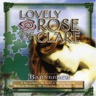 BARNBRACK - LOVELY ROSE OF CLARE (CD)
