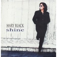 MARY BLACK - SHINE (CD)