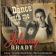 JOHNNY BRADY - DANCE WITH ME (CD)...