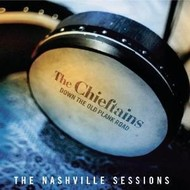 THE CHIEFTAINS - DOWN THE OLD PLANK ROAD THE NASHVILLE SESSIONS (CD)