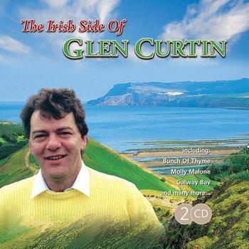 GLEN CURTIN - THE IRISH SIDE OF