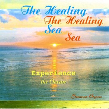 Sol Productions,  SEAMUS BYRNE - THE HEALING SEA