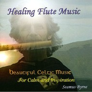 Sol Productions,  SEAMUS BYRNE - HEALING FLUTE MUSIC