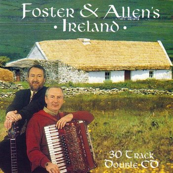 FOSTER AND ALLEN - IRELAND (2CD SET)