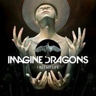 "IMAGINE DRAGONS - I BET MY LIFE (7"" VINYL)"