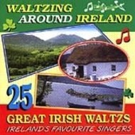 WALTZING AROUND IRELAND, 25 GREAT IRISH WALTZES (CD)