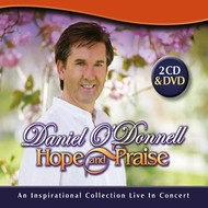 Rosette Records,  DANIEL O'DONNELL - HOPE AND PRAISE 2CD +DVD