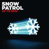 SNOW PATROL - UP TO NOW: THE BEST OF