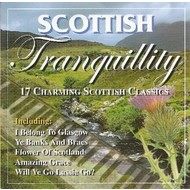 SCOTTISH TRANQUILLITY: 17 CHARMING SCOTTISH CLASSICS