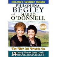 PHILOMEMA BEGLEY AND MARGO O'DONNELL - THE WAY OLD FRIENDS DO (DVD)