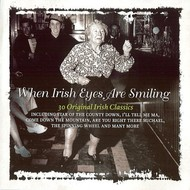 WHEN IRISH EYES ARE SMILING - VARIOUS IRISH ARTISTS