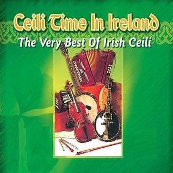CEILI TIME IN IRELAND THE VERY BEST OF IRISH CEILI  3CD BOX SET