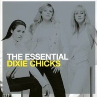 Sony Music,  DIXIE CHICKS - THE ESSENTIAL