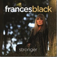 FRANCES BLACK - STRONGER (CD)