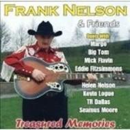 FRANK NELSON & FRIENDS - TREASURED MEMORIES