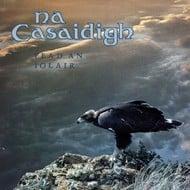 NA CASAIDIGH - FEAD AN IOLAIR (CD)...