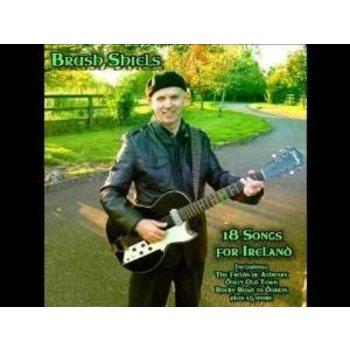 BRUSH SHIELS - 18 SONGS FOR IRELAND (CD)