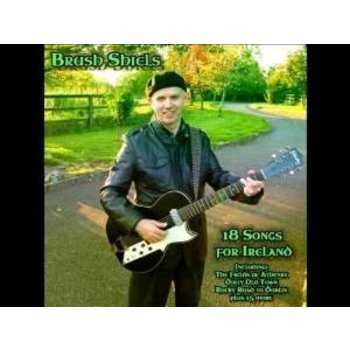Chart Records,  BRUSH SHIELS - 18 SONGS FOR IRELAND