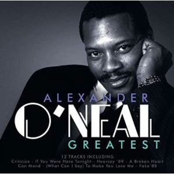ALEXANDER O'NEAL - GREATEST