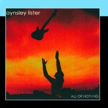 AYNSLEY LISTER - ALL OR NOTHING