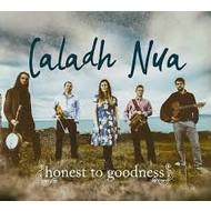 CALADH NUA - HONEST TO GOODNESS (CD)