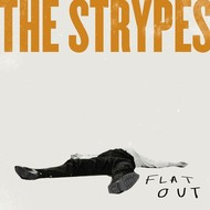 THE STRYPES - FLAT OUT (VINYL)