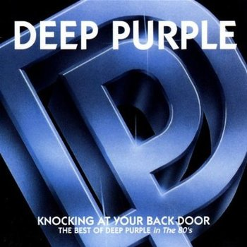 DEEP PURPLE - KNOCKING AT YOUR BACK DOOR: THE BEST OF THE 80'S