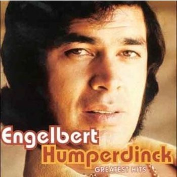 ENGELBERT HUMPERDINCK - GREATEST HITS