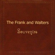 FRANK AND WALTERS - SOUVENIRS (2 CD Set)