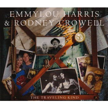 EMMYLOU HARRIS & RODNEY CROWELL - THE TRAVELING KIND (CD)