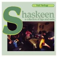 SHASKEEN - A COLLECTION OF JIGS AND REELS (CD)...
