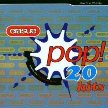 ERASURE - POP THE FIRST 20 HITS