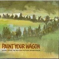PAINT YOUR WAGON - THE SOUNDTRACK