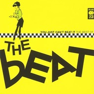 THE BEAT - YOU JUST CAN'T BEAT IT: THE BEST OF