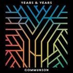 Polydor,  YEARS & YEARS - COMMUNION (CD)