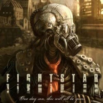 FIGHTSTAR - ONE DAY SON THIS WILL BE YOURS