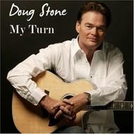 DOUG STONE - MY TURN