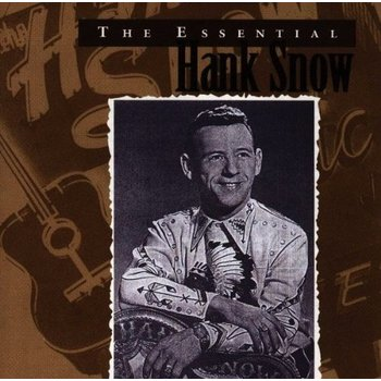 HANK SNOW - THE ESSENTIAL
