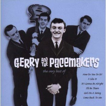 GERRY AND THE PACEMAKERS - THE VERY BEST OF
