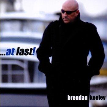 BRENDAN KEELEY - AT LAST