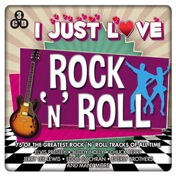 I JUST LOVE ROCK 'N' ROLL