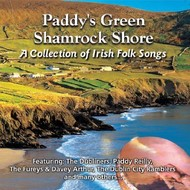 PADDY'S GREEN SHAMROCK SHORE - A COLLECTION OF IRISH FOLK SONGS