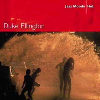 DUKE ELLINGTON - JAZZ MOODS: HOT