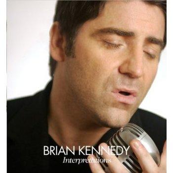 BRIAN KENNEDY - INTERPRETATIONS