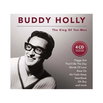 BUDDY HOLLY - THE KING OF THE TEX-MEX