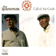 THE IPANEMAS - CALL OF THE GODS