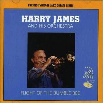 HARRY JAMES AND HIS ORCHERTRA - FLIGHT OF THE BUMBLE BEE